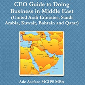 Ceo Guide To Doing Business In Middle East Hörbuch