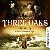 Der Grizzly (Three Oaks 2) | Dan Adams