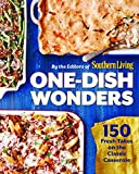One-Dish Wonders: 150 Fresh Takes on the Classic Casserole