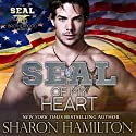 SEAL of My Heart: A SEAL Brotherhood Audiobook by Sharon Hamilton Narrated by J. D. Hart