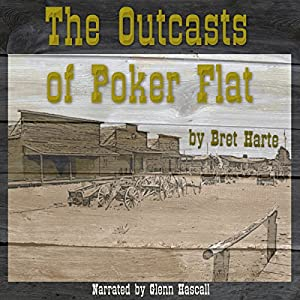 The Outcasts of Poker Flat Audiobook