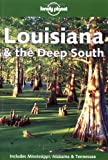img - for Lonely Planet Louisiana & the Deep South book / textbook / text book