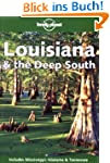 Deep South (Lonely Planet Louisiana &...