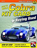 How to Build Cobra Kit Cars & Buying Used (Performa
