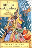 La Biblia en cuadros para ni�os peque�os (Spanish Edition)