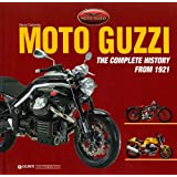 Moto Guzzi: The Complete History from 1921 ~ Mario Colombo