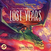 Pete's Dragon: The Lost Years | Elizabeth Rudnick,  Disney Press