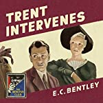 Trent Intervenes: The Detective Club | E. C. Bentley,Ben Ray Redman - introduction