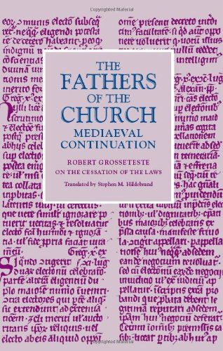On the Cessation of the Laws (Fathers of the Church Medieval Continuations)