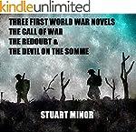 Three First World War Novels: The Cal...
