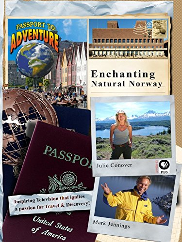 Passport to Adventure Enchanting, Natural Norway