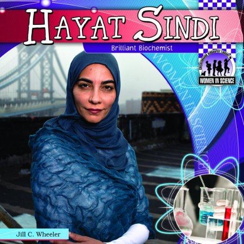 Hayat Sindi: Brilliant Biochemist (Checkerboard Biography Library: Women in Science) [Library Binding] (Author) Jill C. Wheeler PDF