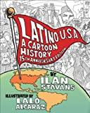 Latino USA, Revised Edition: A Cartoon History