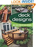 Deck Designs, 3rd Edition: Great Desi...