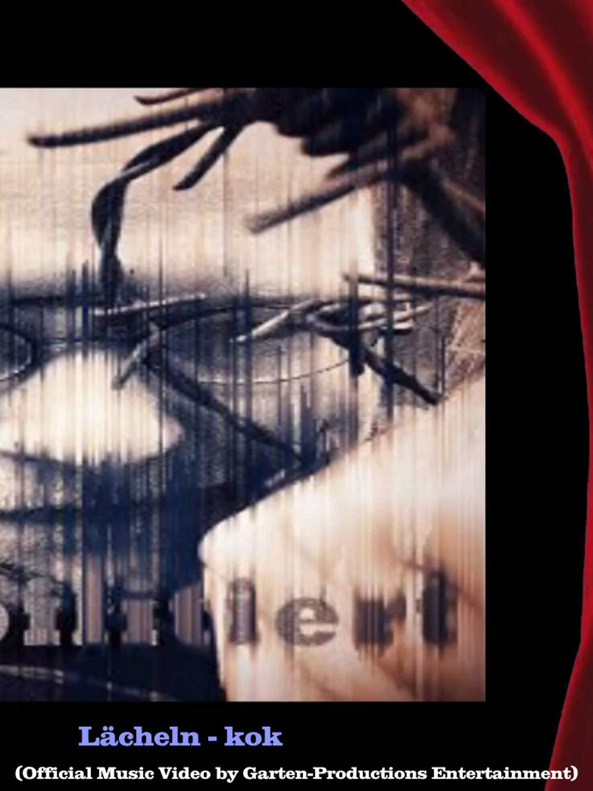 Lächeln - kok (Official Music Video by Garten-Productions Entertainment)