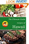 The Ultimate Guide: Recipes of Hawaii