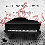 All Kinds of Love - Yamaha Disklavier Compatible Player Piano CD