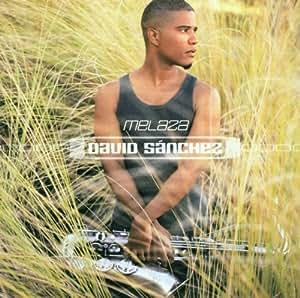 David Sanchez - Melaza