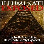 Illuminati Exposed: The Truth About the Illuminati Finally Exposed | Steven Nash