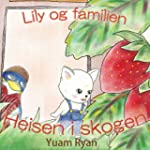 Lily og familien: Heisen i skogen (No...