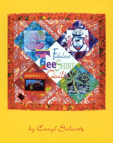 Fabulous Tee Shirt Quilts