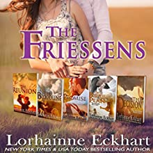 The Friessens: Boxed Set, Books 1-5 Audiobook by Lorhainne Eckhart Narrated by Valerie Gilbert