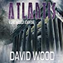 Atlantis: Dane Maddock, Book 6 Audiobook by David Wood Narrated by Jeffrey Kafer