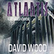 Atlantis: Dane Maddock, Book 6 | [David Wood]