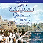 The Greater Journey: Americans in Paris | David McCullough