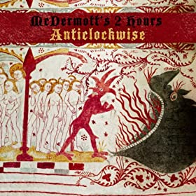 Anticlockwise is available now from all the usual online download outlets. A 14 song 'Best of' it also includes two new tracks from the forthcoming album Besieged. All McDermott's 2 Hours back catalogue and Nick Burbridge solo works with Tim Cotterell and Jon Sevink (from The Levellers) are also available digitally from today.