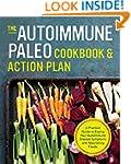 The Autoimmune Paleo Cookbook & Actio...