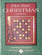 Pint Size Christmas Quilts by Lynette Jensen