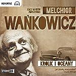 Królik i oceany (W slady Kolumba 2) | Melchior Wankowicz