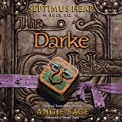 Darke: Septimus Heap, Book Six | [Angie Sage]