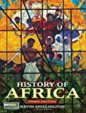 History of Africa 3rd edition by Shillington, Kevin (2012) Paperback