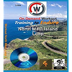 Training to Endure. North Maui Island Loop. Indoor Cycling or Spinning Workout [Blu-ray]