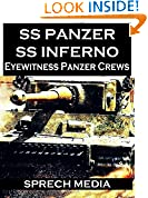SS Panzer SS Inferno (Eyewitness panzer crews) Book 2