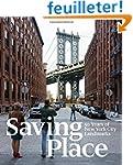 Saving Place: 50 Years of New York Ci...