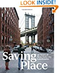 Saving Place: 50 Years of New York Ci...