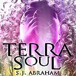 Terra Soul | S.J. Abraham