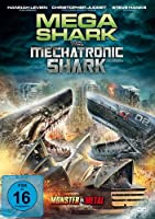 Mega Shark vs. Mechatronic Shark