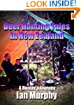 Deer Hunting Tales in New Zealand