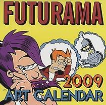 Futurama 2009 Wall Calendar