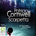 Scarpetta Audiobook by Patricia Cornwell Narrated by Lorelei King