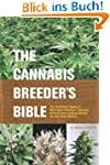 The Cannabis Breeder's Bible: The Def...