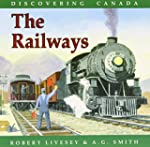 Discovering Canada Railways