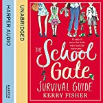 The School Gate Survival Guide | Kerry Fisher