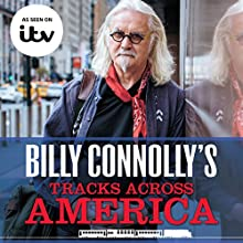 Billy Connolly's Tracks Across America Audiobook by Billy Connolly Narrated by David Monteath