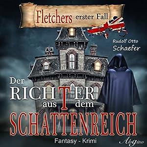 Der Richter aus dem Schattenreich: Fletchers erster Fall Hörbuch