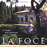 img - for La Foce: A Garden and Landscape in Tuscany (Penn Studies in Landscape Architecture) book / textbook / text book